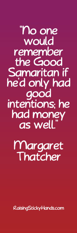 Text graphic of a quote on good intentions by Margaret Thatcher