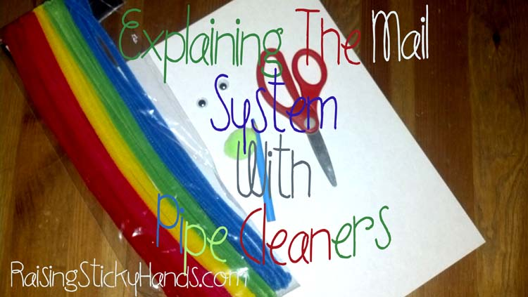 Explaining The Mail System With Pipe Cleaners