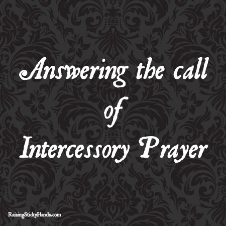 Answering the call of intercessory prayer
