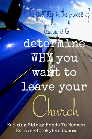 The first step of leaving your church