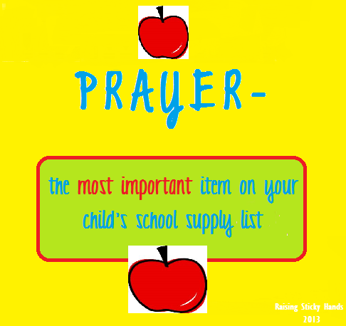 Prayer - The most important item on your child's school supply list.