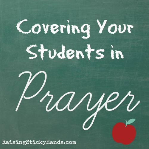 Covering Your Students in Prayer - Raising Sticky Hands To Heaven